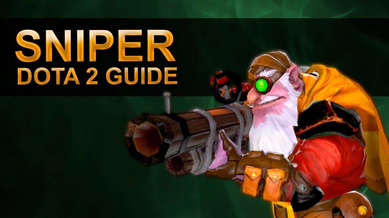 Гайд на Snipera Dota 2, как играть на снайпер в доте 2